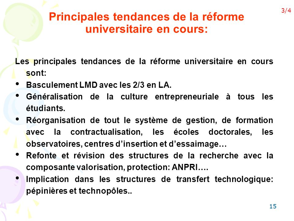 Principales tendances de la réforme universitaire en cours: