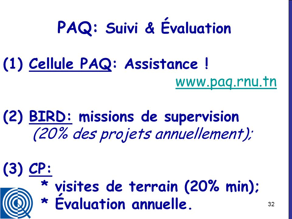 PAQ: Suivi & Évaluation (1) Cellule PAQ: Assistance. www. paq. rnu