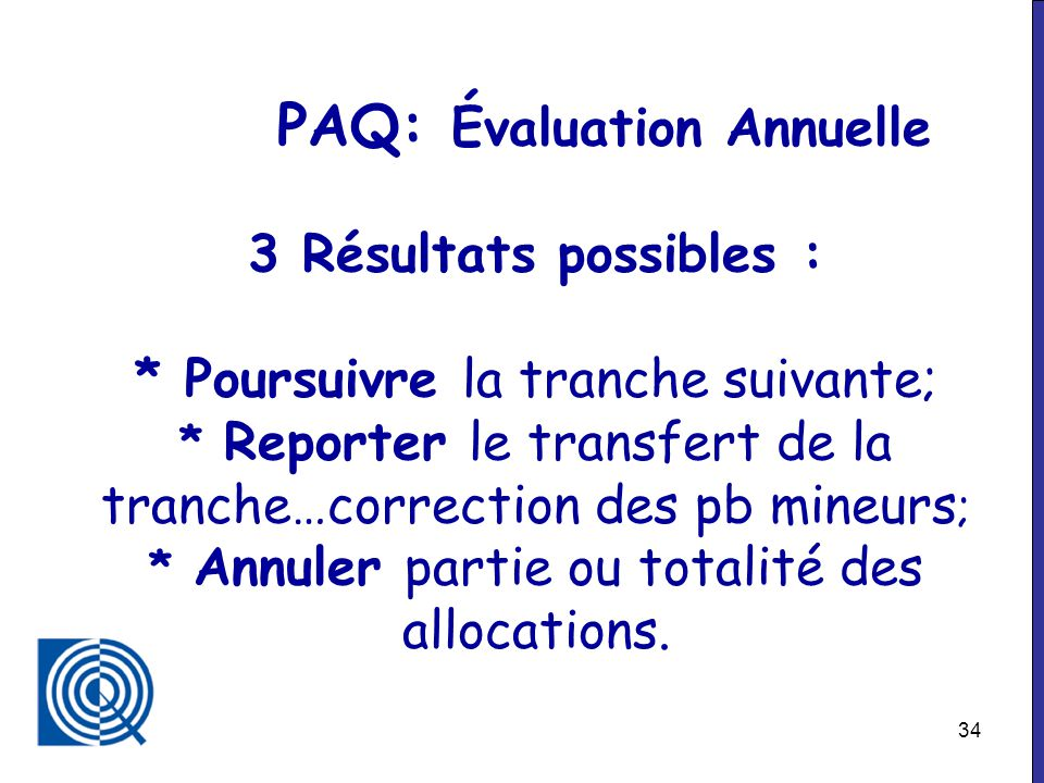 PAQ: Évaluation Annuelle 3 Résultats possibles :