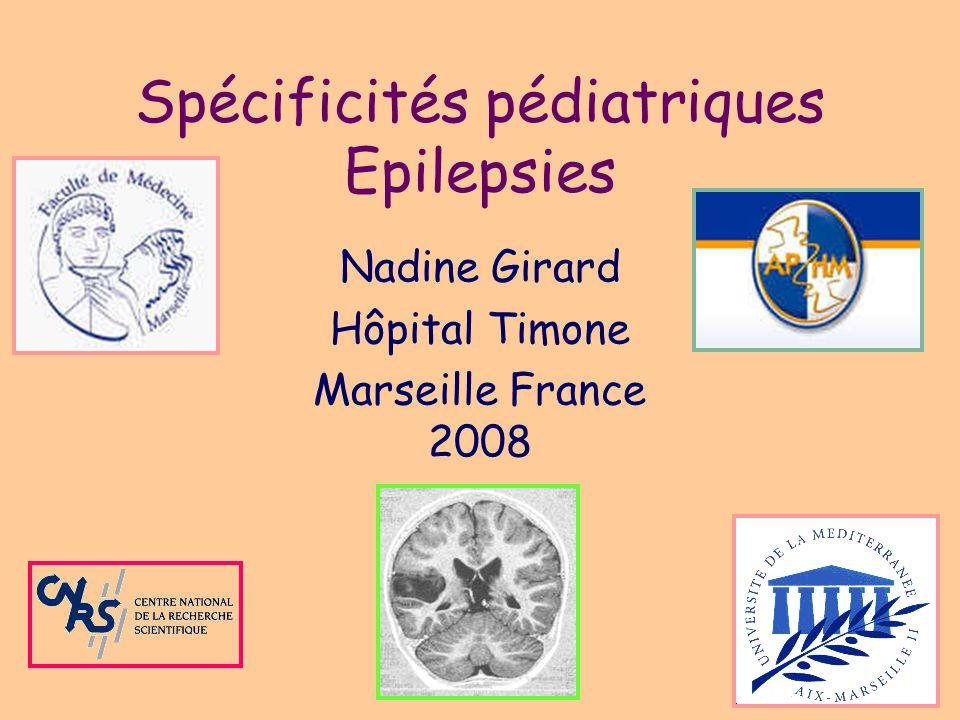 Spécificités pédiatriques Epilepsies