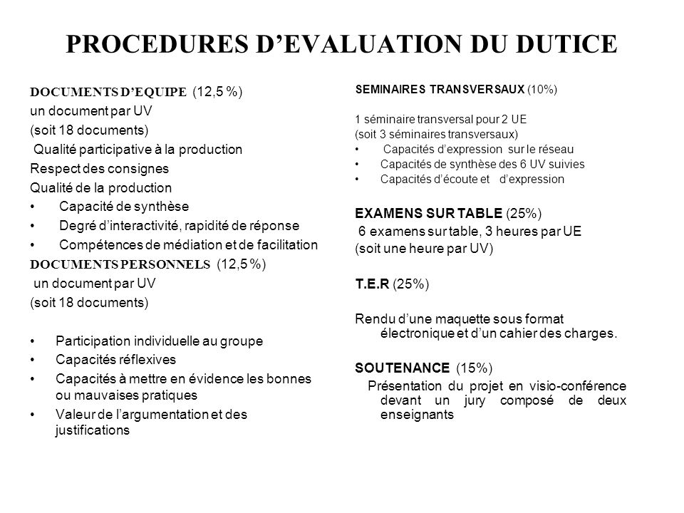 PROCEDURES D'EVALUATION DU DUTICE