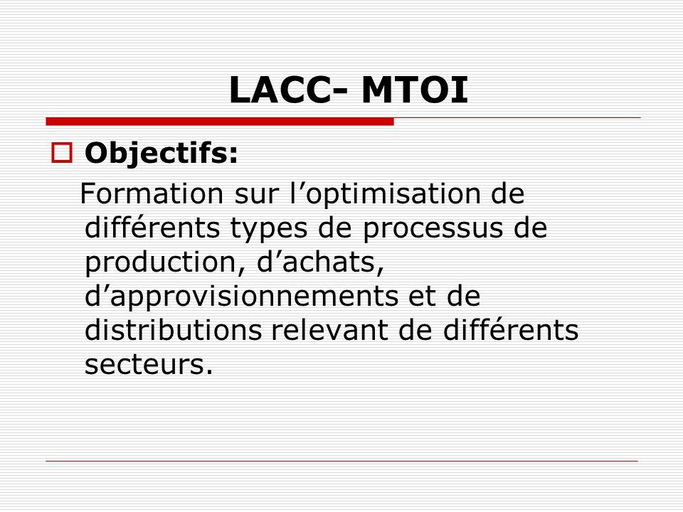 LACC- MTOI Objectifs: