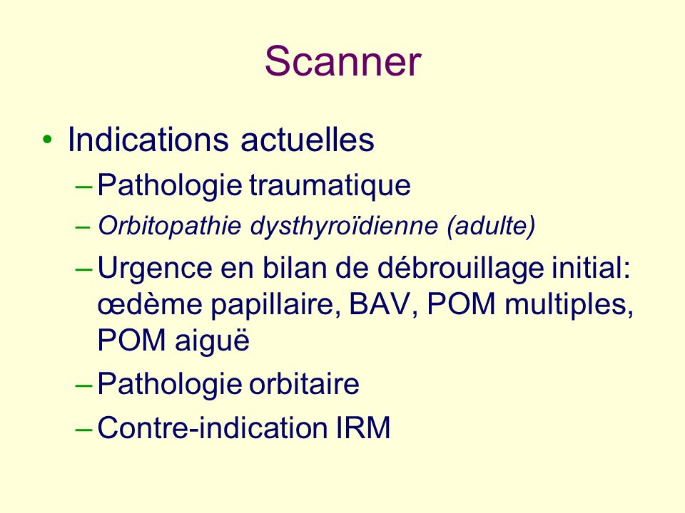 Scanner Indications actuelles Pathologie traumatique