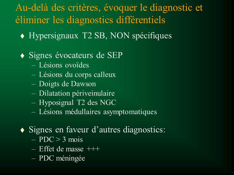 Au-delà des critères, évoquer le diagnostic et éliminer les diagnostics différentiels