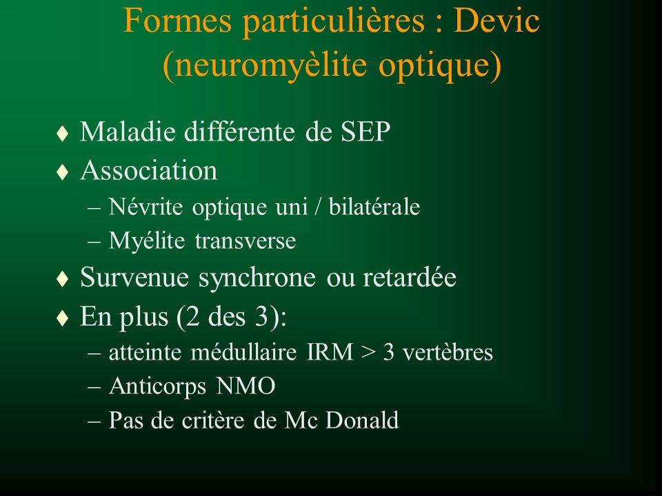 Formes particulières : Devic (neuromyèlite optique)