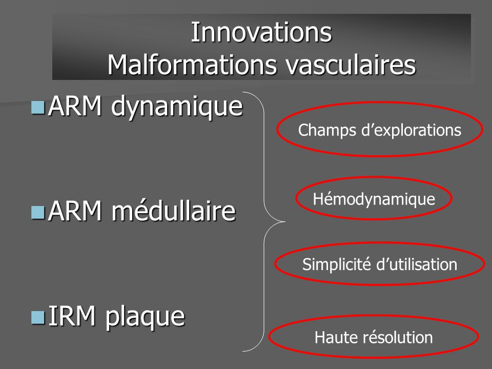 Innovations Malformations vasculaires