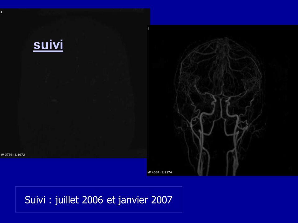 Suivi : juillet 2006 et janvier 2007