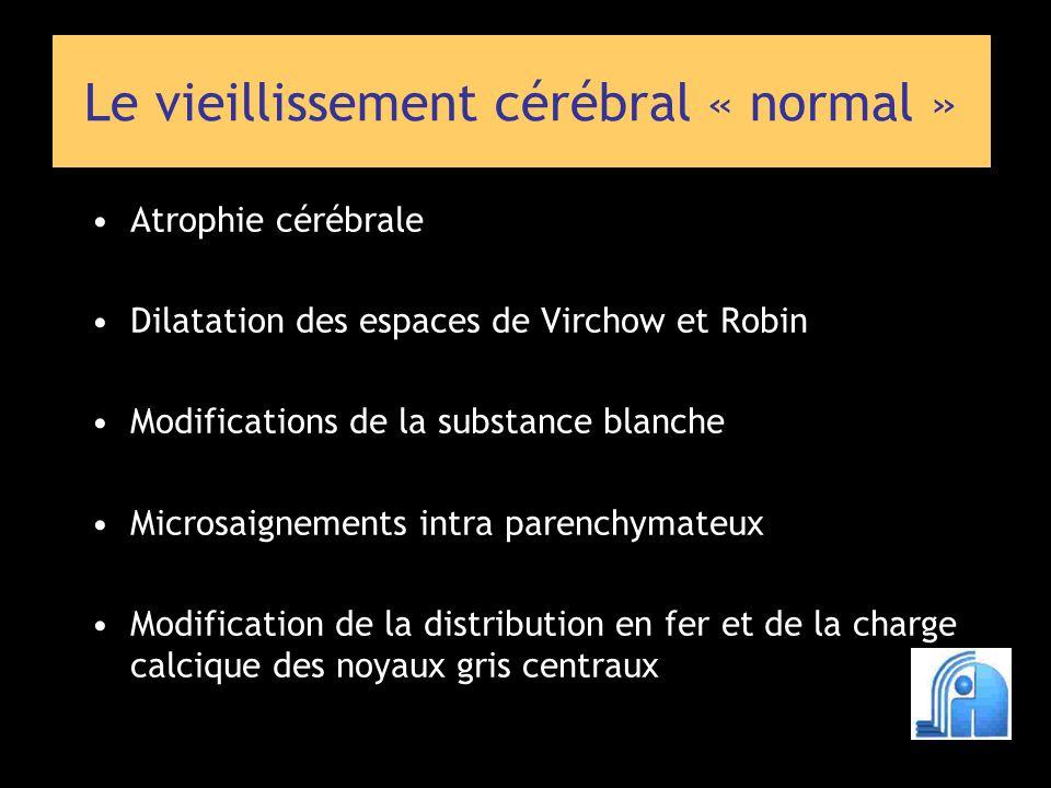 Le vieillissement cérébral « normal »