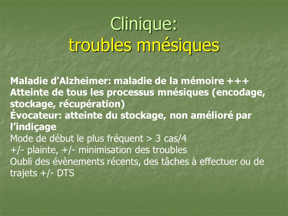 Clinique: troubles mnésiques