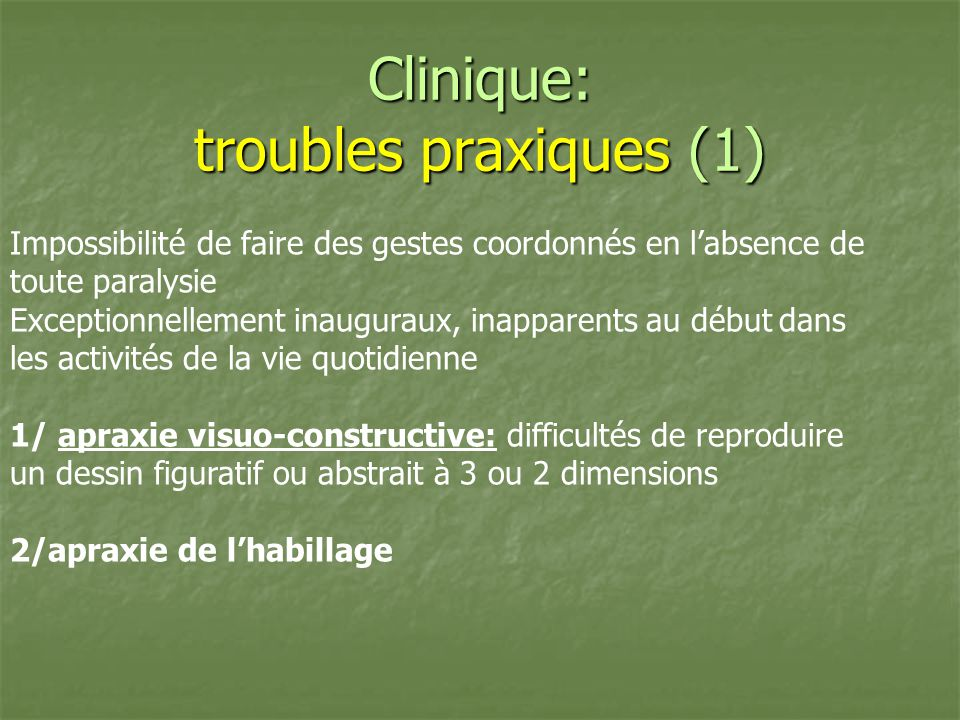 Clinique: troubles praxiques (1)