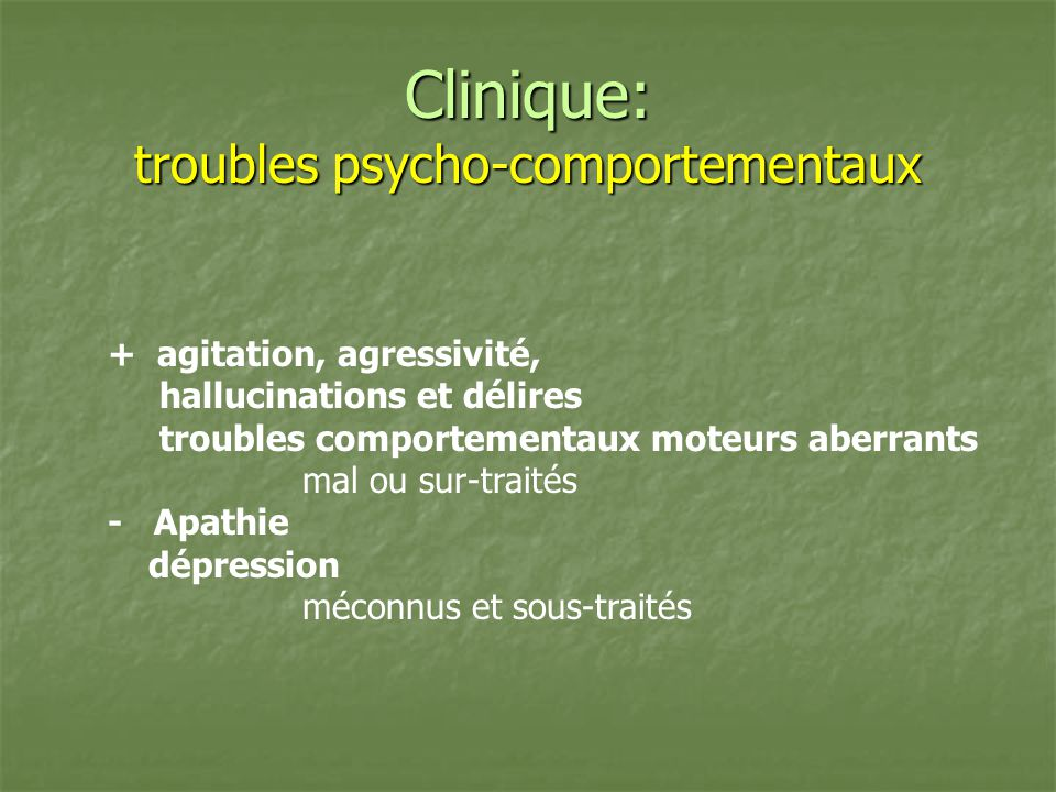 Clinique: troubles psycho-comportementaux