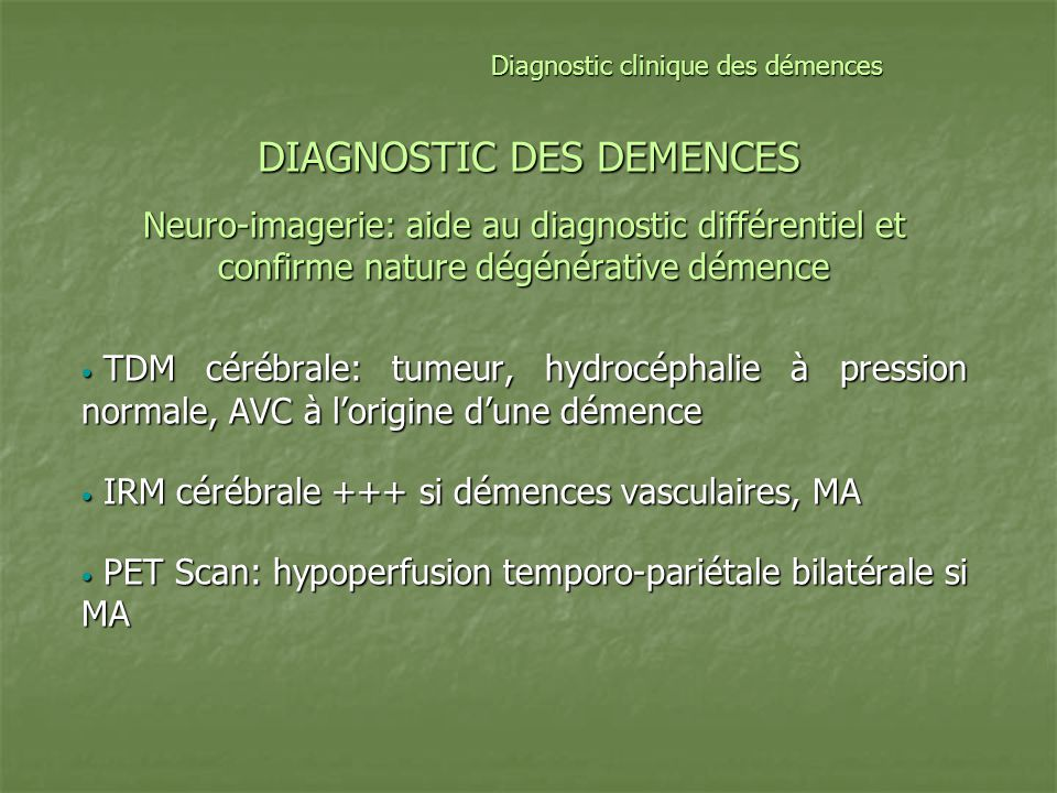 DIAGNOSTIC DES DEMENCES
