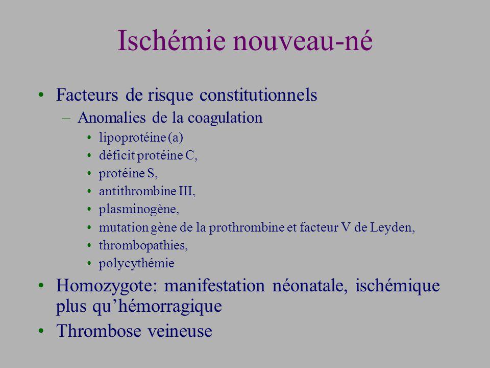 Ischémie nouveau-né Facteurs de risque constitutionnels