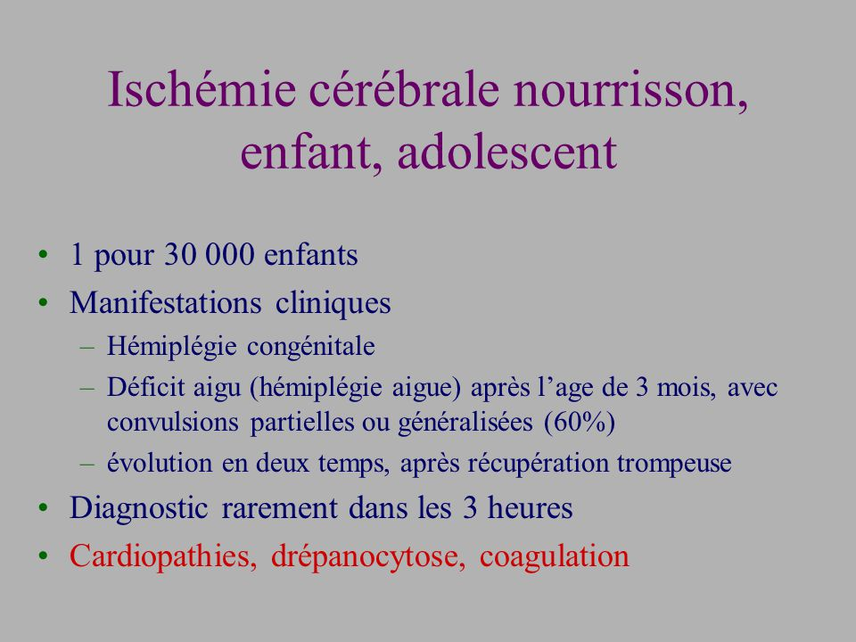 Ischémie cérébrale nourrisson, enfant, adolescent