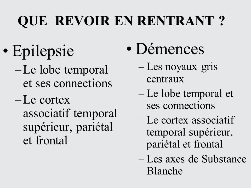 Démences Epilepsie QUE REVOIR EN RENTRANT