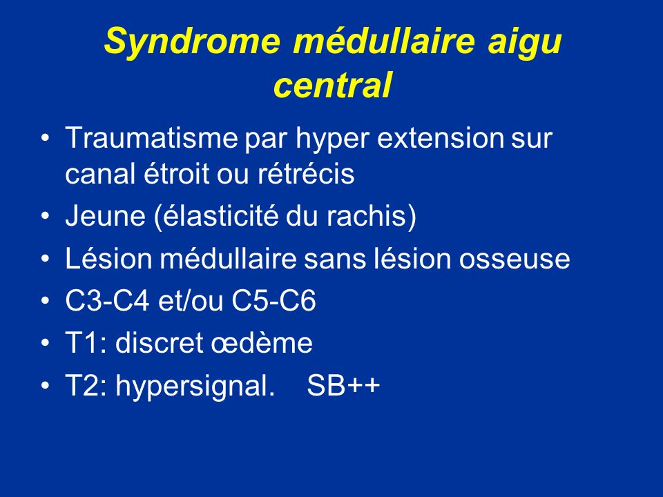 Syndrome médullaire aigu central