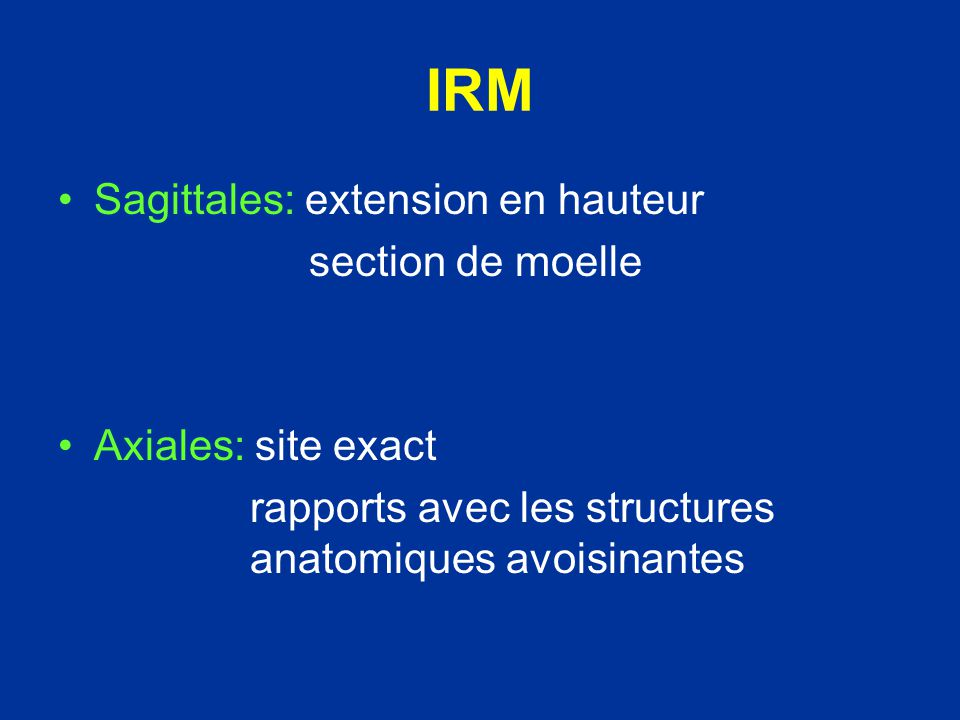IRM Sagittales: extension en hauteur section de moelle
