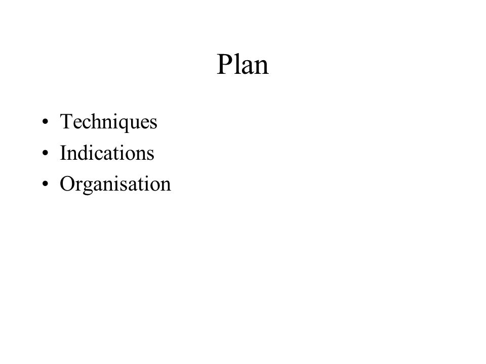 Plan Techniques Indications Organisation