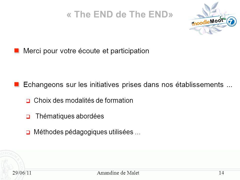 « The END de The END» Merci pour votre écoute et participation