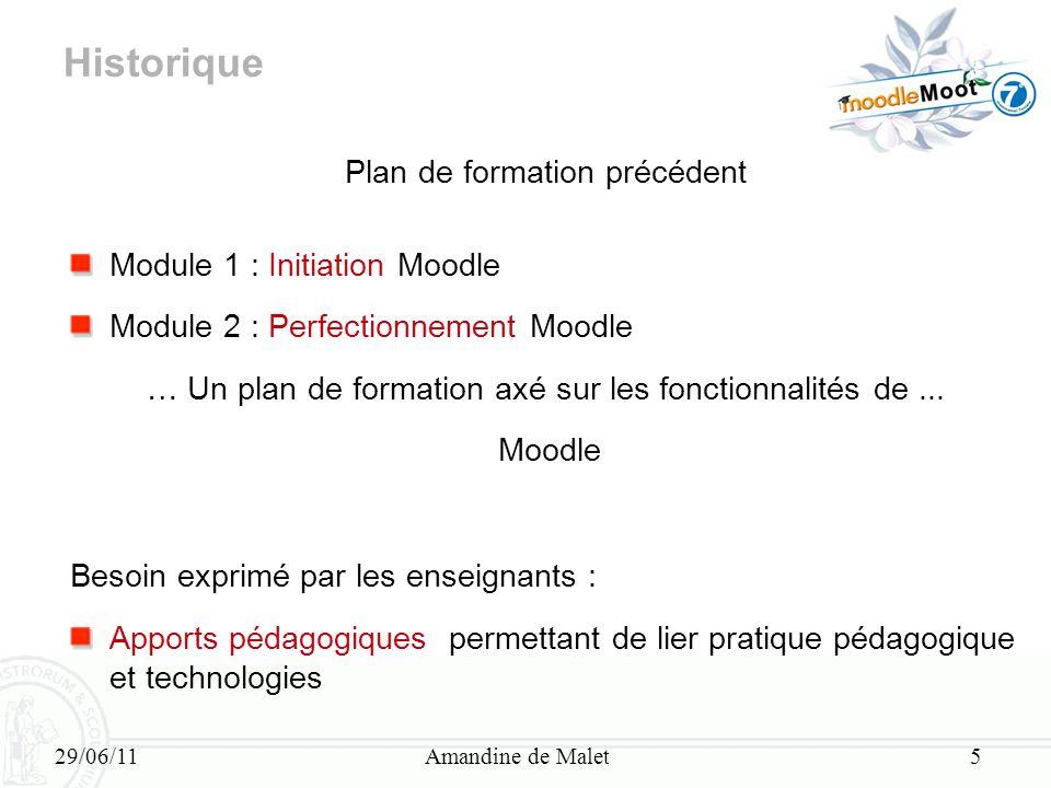 Historique Plan de formation précédent Module 1 : Initiation Moodle