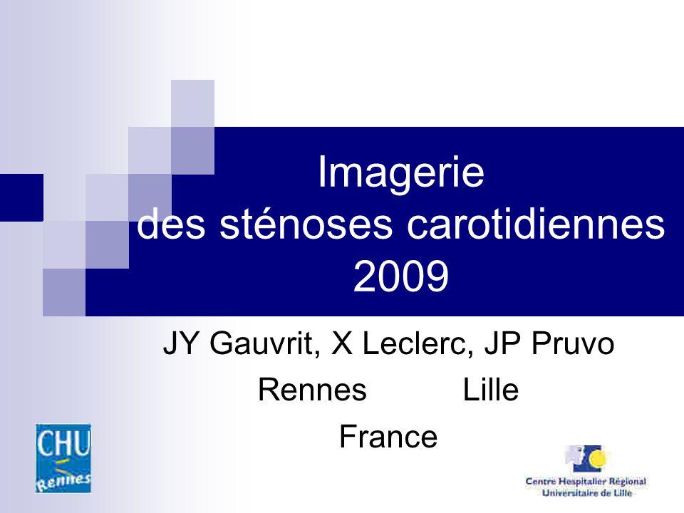 Imagerie des sténoses carotidiennes 2009