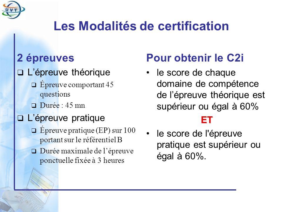 Les Modalités de certification