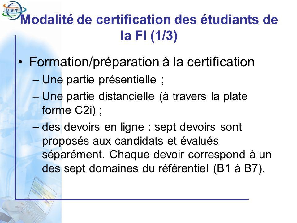 Modalité de certification des étudiants de la FI (1/3)
