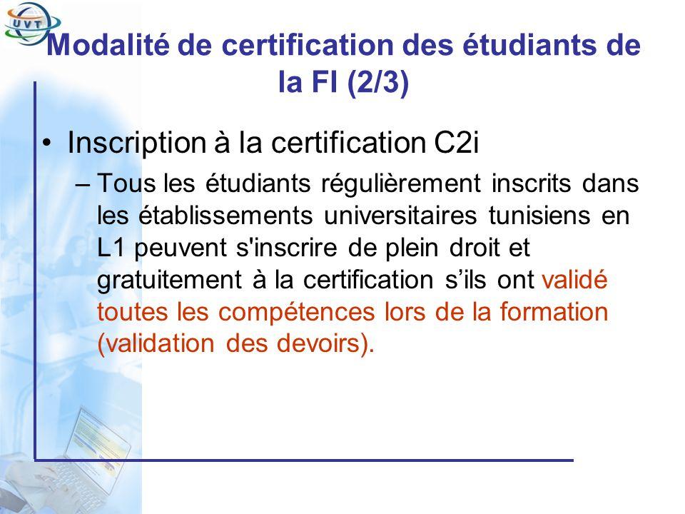 Modalité de certification des étudiants de la FI (2/3)