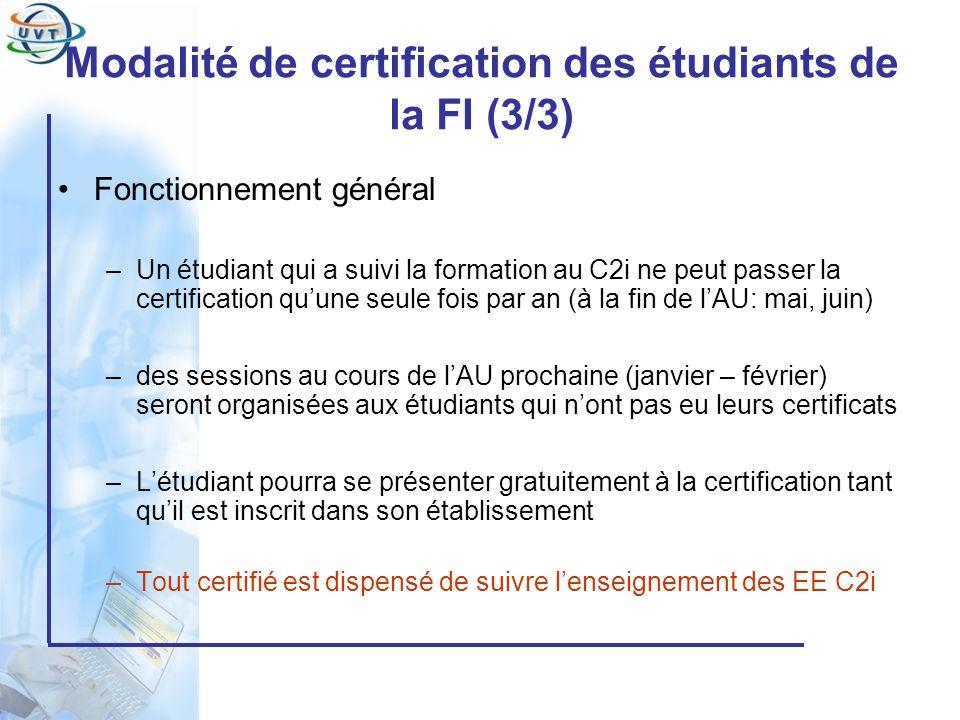 Modalité de certification des étudiants de la FI (3/3)
