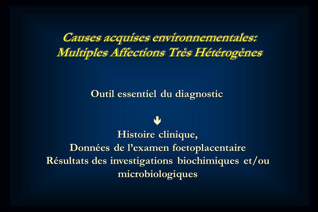 Causes acquises environnementales:
