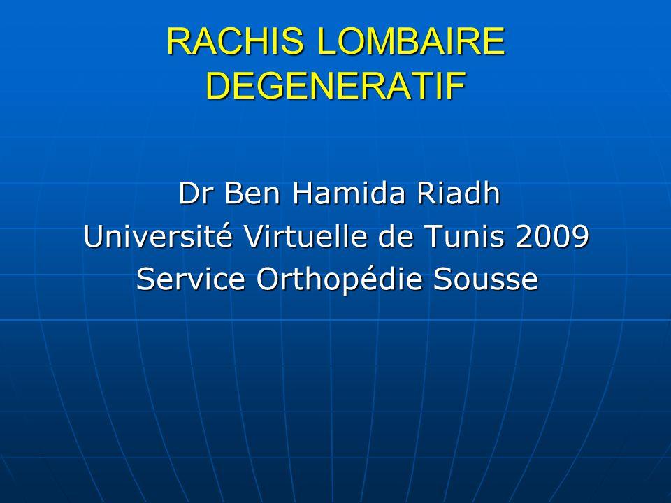 RACHIS LOMBAIRE DEGENERATIF