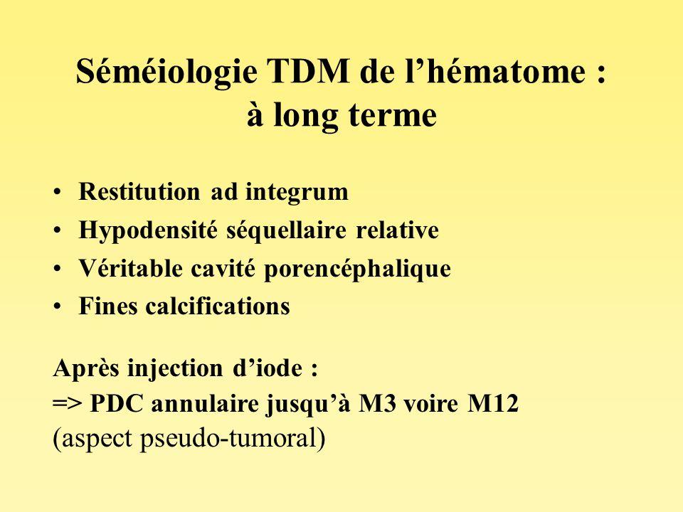 Séméiologie TDM de l'hématome : à long terme