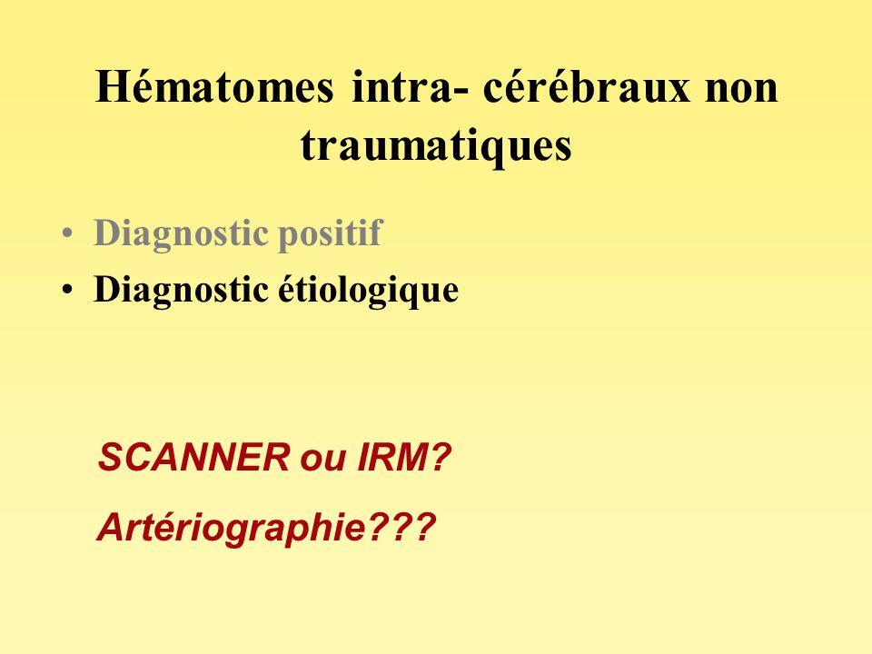 Hématomes intra- cérébraux non traumatiques