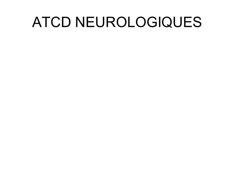 ATCD NEUROLOGIQUES