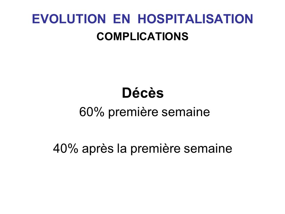 EVOLUTION EN HOSPITALISATION COMPLICATIONS