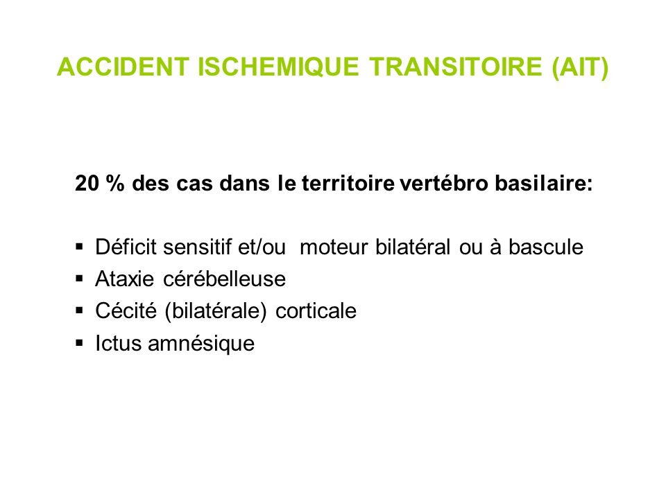 ACCIDENT ISCHEMIQUE TRANSITOIRE (AIT)