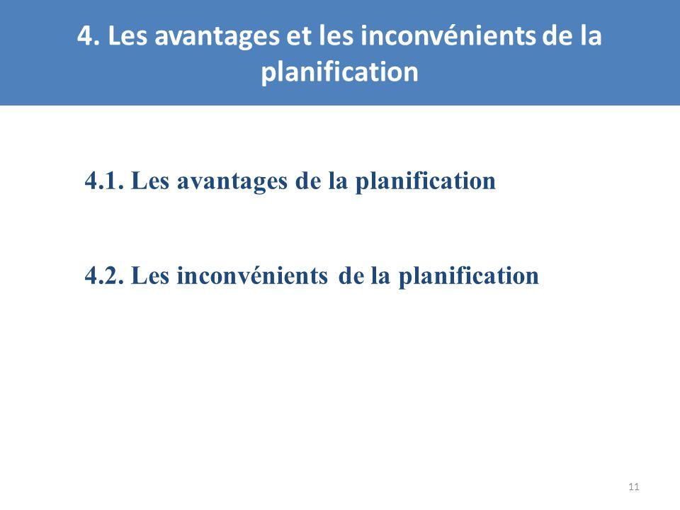 4. Les avantages et les inconvénients de la planification