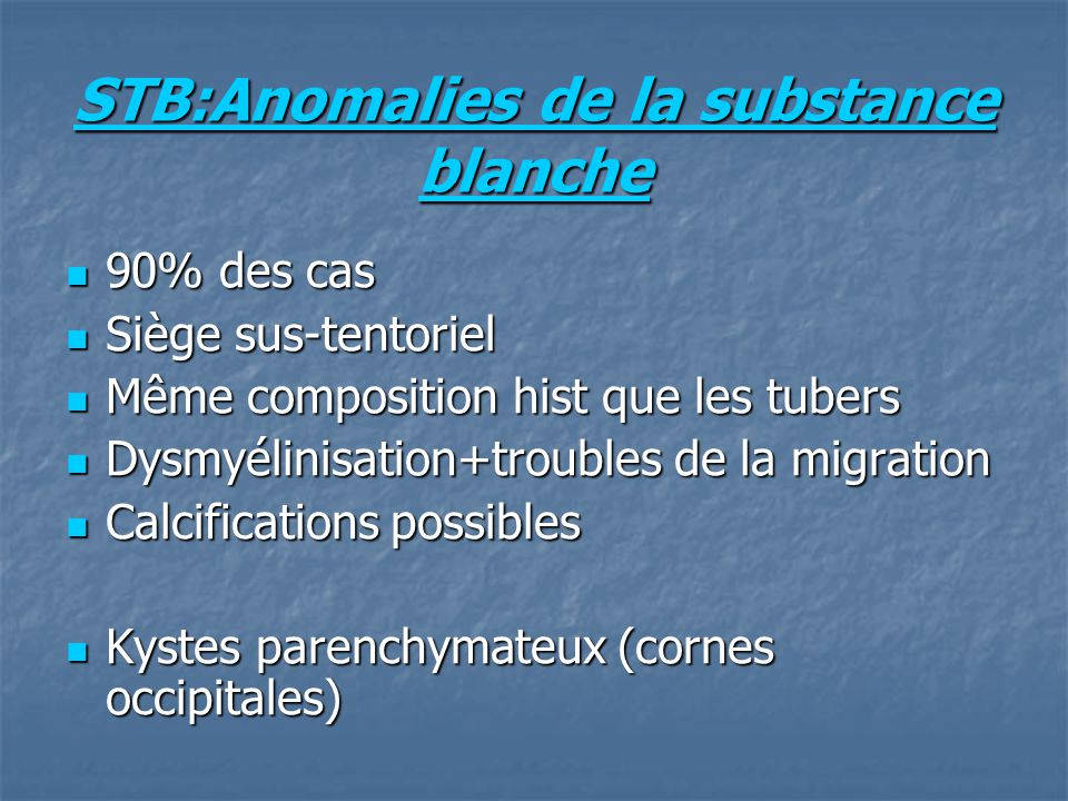 STB:Anomalies de la substance blanche
