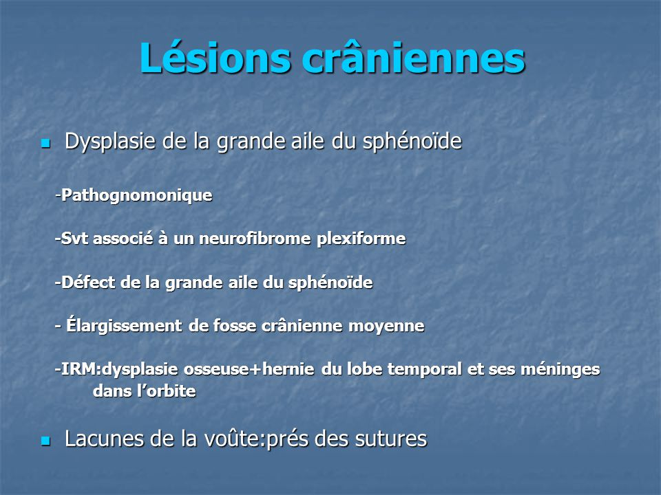 Lésions crâniennes Dysplasie de la grande aile du sphénoïde
