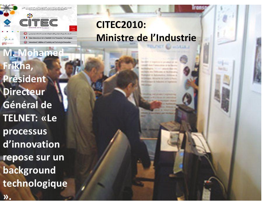CITEC2010: Ministre de l'Industrie.