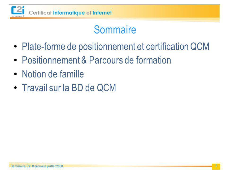 Sommaire Plate-forme de positionnement et certification QCM