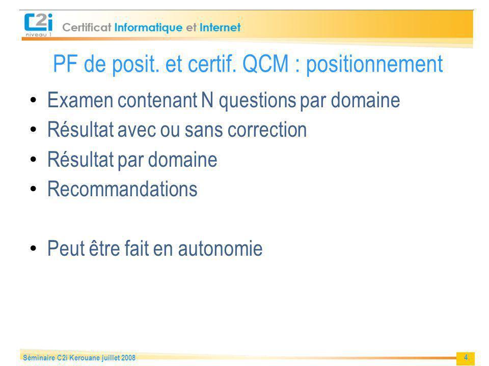PF de posit. et certif. QCM : positionnement