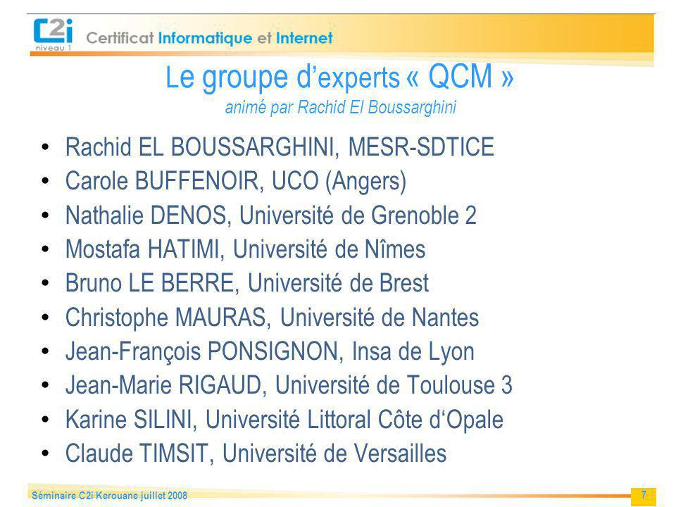 Le groupe d'experts « QCM » animé par Rachid El Boussarghini