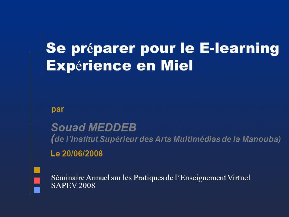 Se préparer pour le E-learning Expérience en Miel