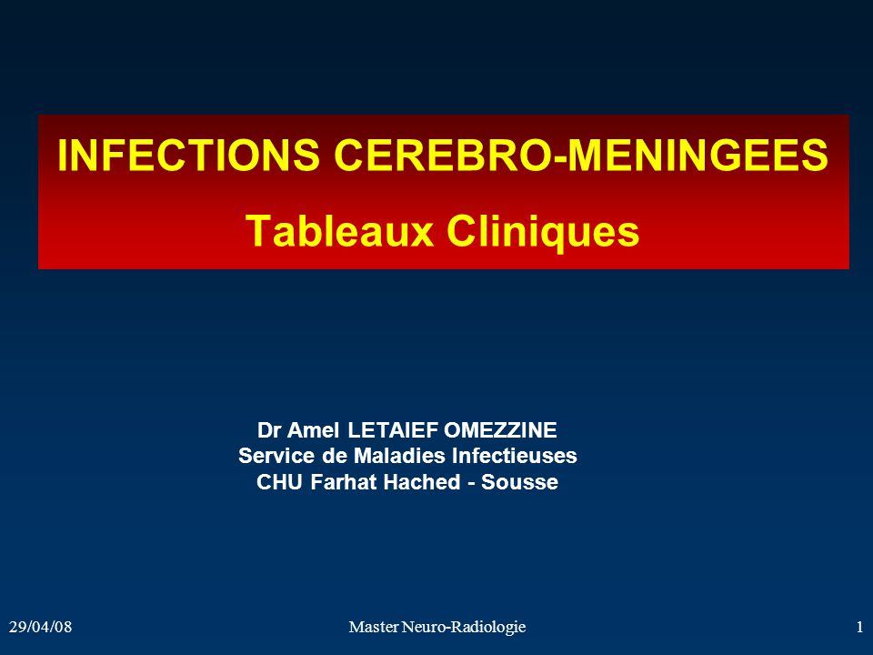 INFECTIONS CEREBRO-MENINGEES Tableaux Cliniques