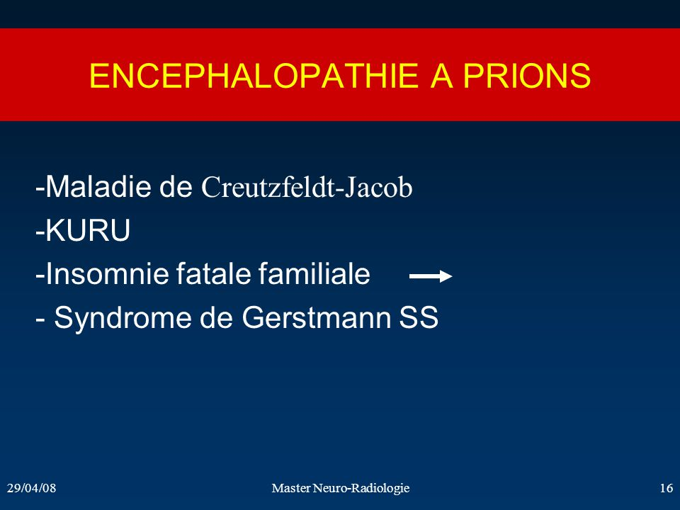 ENCEPHALOPATHIE A PRIONS