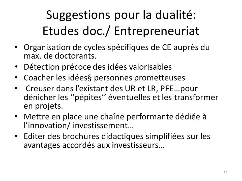 Suggestions pour la dualité: Etudes doc./ Entrepreneuriat