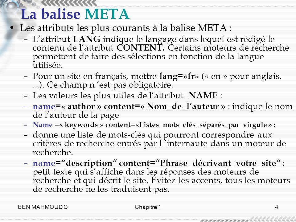 La balise META Les attributs les plus courants à la balise META :