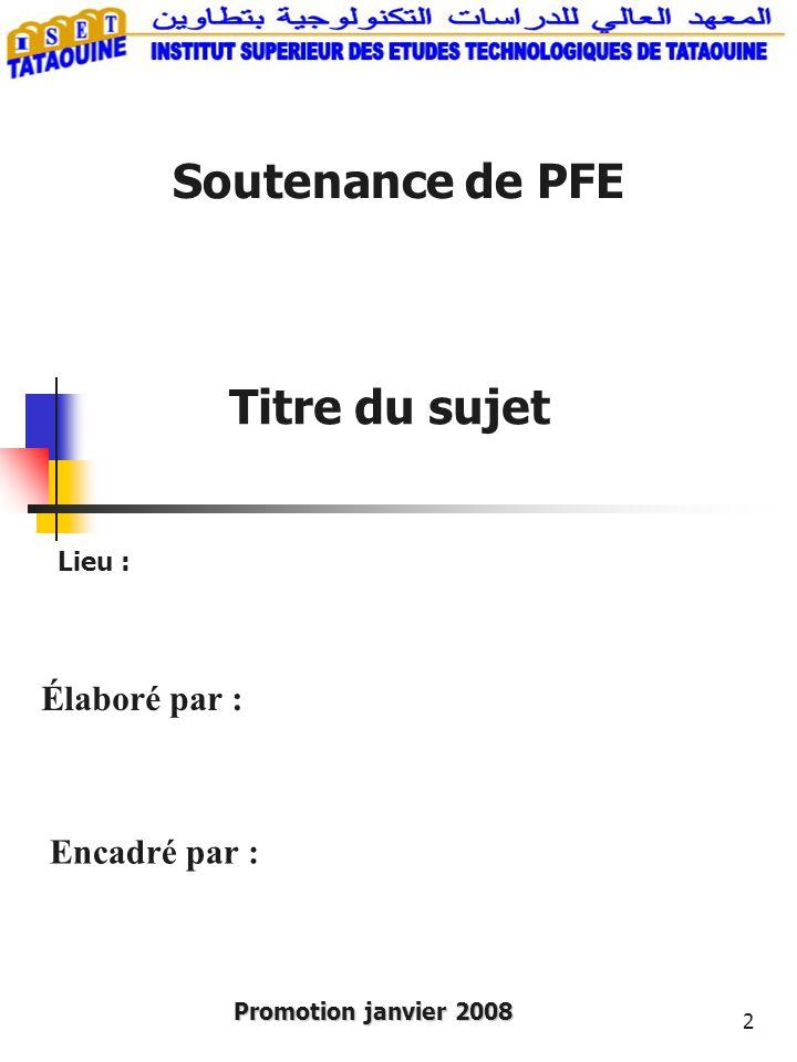 Soutenance de PFE Titre du sujet