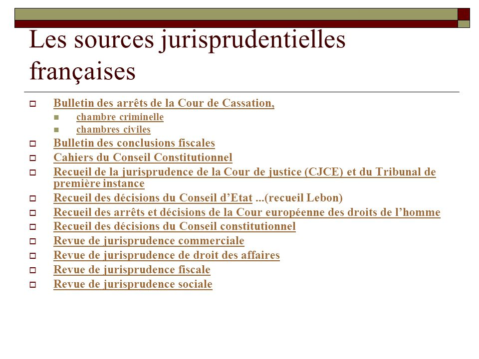 Les sources jurisprudentielles françaises